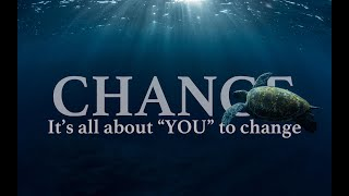 Change | A message from our lovely nature 〜我々が愛する自然からのメッセージ〜