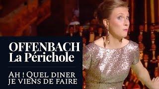 """OFFENBACH - La Périchole : """"Ah ! Quel dîner je viens de faire"""" (Valentine Lemercier) (Live) [HD]"""