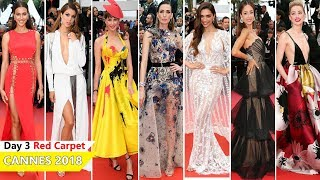 Cannes Film Festival 2018 [DAY 3] Red Carpet | Full Video | Celebrity Dresses