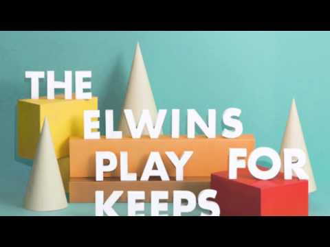The Elwins - Show Me How to Move