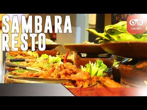 Kuliner Bandung: Sajian Sambara Resto   SeleraKita.id