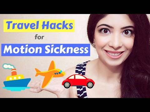Travel Hacks | Prevent Motion Sickness In Airplane, Cruise Ship, Bus, Train & Long Car Journey