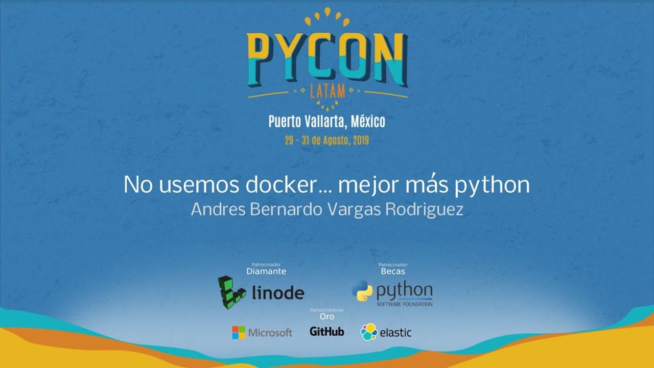 Image from No usemos docker... mejor más python