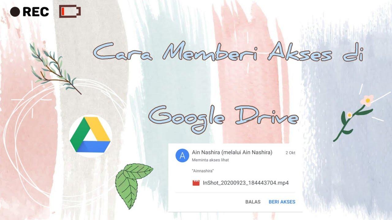Cara Memberi Akses Di Google Drive Youtube