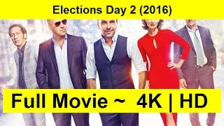 Elections Day 2 Full Length'MovIE 2016