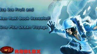One Piece Ocean Voyage Roblox Bomb, Ice fruit, Ken Haki +Haki Book Revealed!