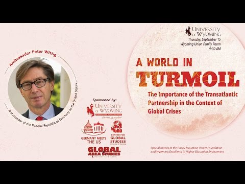 German Ambassador Peter Wittig Speaks on Trans-Atlantic Partnership at University of Wyoming