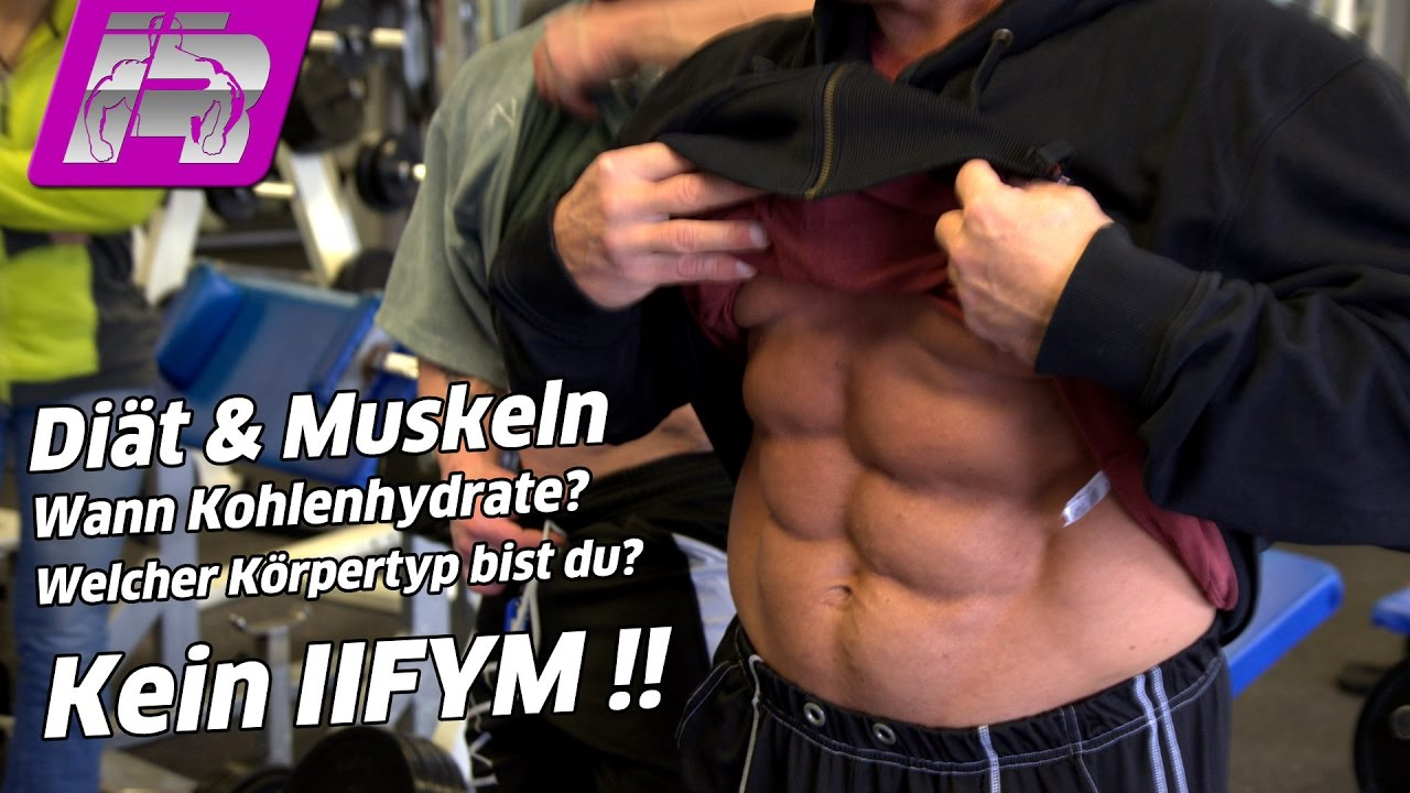 Muskeln & Diät / Low-Carb oder High-Carb? / KEIN IIFYM !!! - YouTube