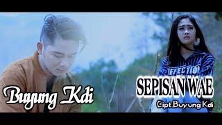 Buyung KDI - Sepisan Wae