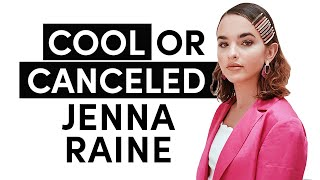Cool or Canceled with Jenna Raine