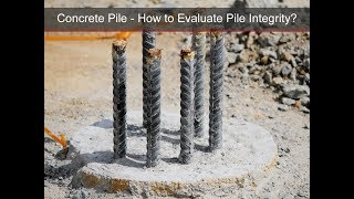 Pile Integrity Test - Applications And Limitations