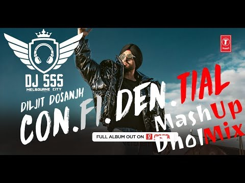 Confidential - Mashup - Diljit Dosanjh - Dholmix - DJ SSS