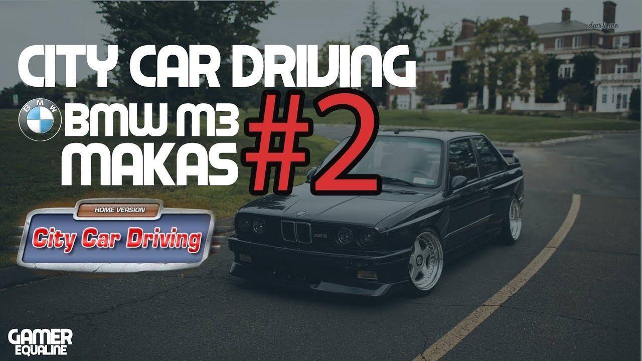 176af37f3e0a CİTY CAR DRİVİNG DRİFT - BMW M3 (1.5.2) - YouTube