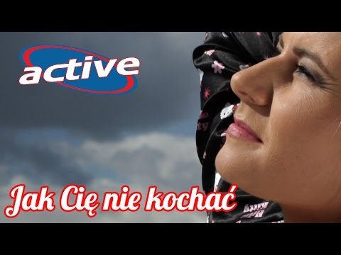 Active - Jak Cię nie kochać (Official Video) 2016