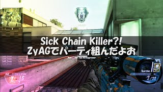 Sick Chain Killer?!ZyAGでパーティ組んだよお(w/Quadfeed)