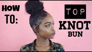 One of Love halssa's most viewed videos: NATURAL HAIR | TOP KNOT BUN FOR SHORT HAIR