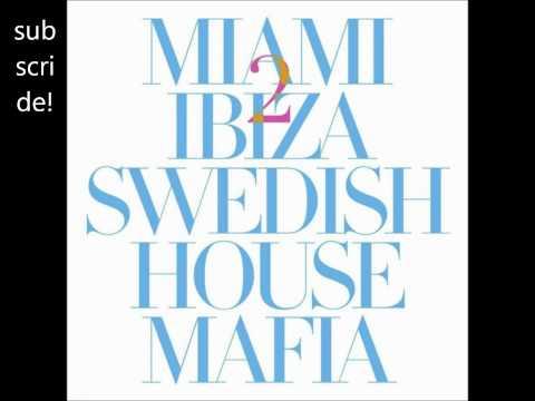 Swedish House Mafia ft Tinie Tempah  Miami 2 Ibiza