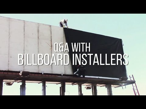 The Unsung Heroes Of Billboard Advertising -- The Installers Video