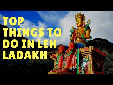Ladakh Travel Guide: Top Things To Do in Leh Ladakh - Adventures365
