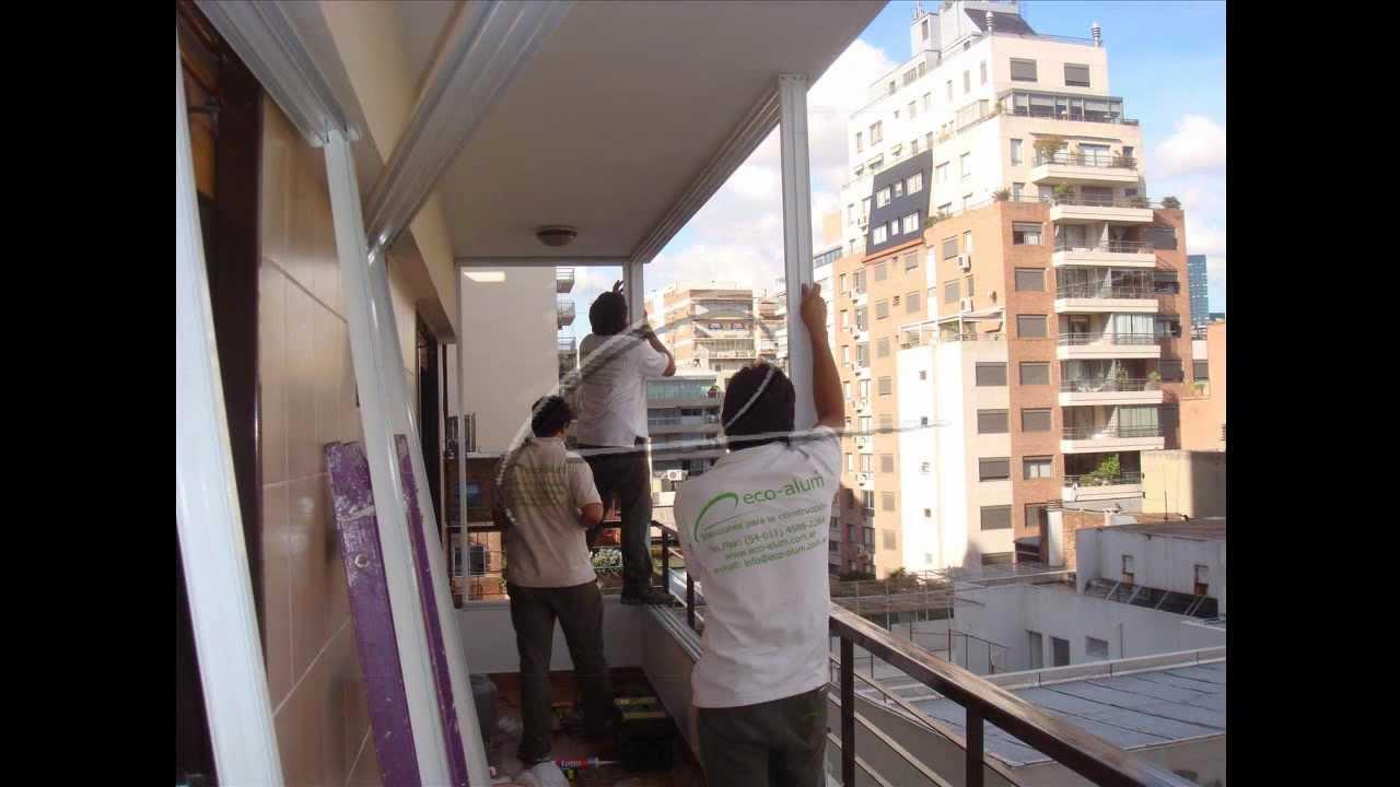 Cerramiento de balc n con cristales dvh eco alum youtube for Como cerrar un balcon