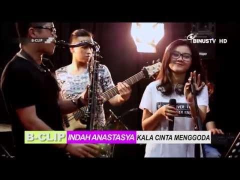 B-CLIP #504 INDAH ANASTASYA & HER BOYS - Kala Cinta Menggoda (Chrisye cover)