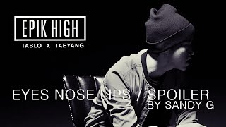 Gambar cover Epik High Tablo ft Taeyang Eyes nose lips Spoiler MASHUP REMIX