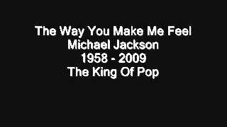 The Way You Make Me Feel   Michael Jackson HQ Sound + Lyric