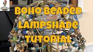 Episode 323: Boho Beaded Lampshade Tutorial