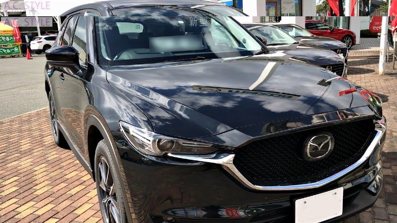 マツダ 新型 Mazda Cx 5 Xd L Package 2wd ジェットブラックマイカ Jet Black Mica Impression インプレッション Youtube