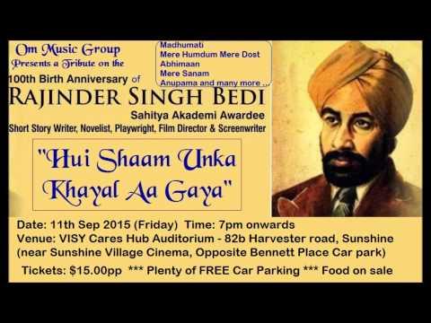 Toote Huye Khwabon ne - Shri Rajinder Singh Bedi   A Tribute on his centenary - 2015