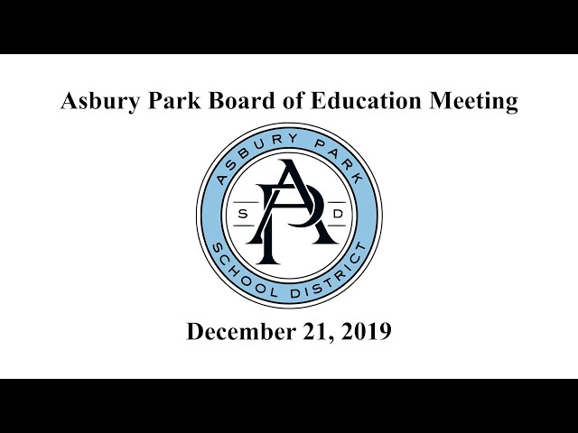 Asbury Park Board of Education -  Dec. 21, 2019