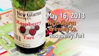 May 16 : Raspberry Tart : New Glarus Brewing Co.