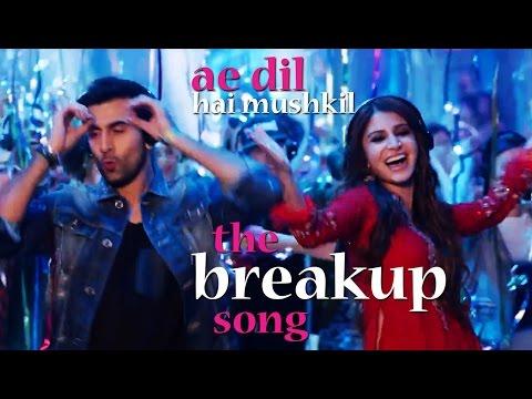 The Breakup Song - Ae Dil Hai Mushkil |...