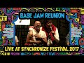 Base Jam Reunion live at SynchronizeFest - 8 Oktober 2017