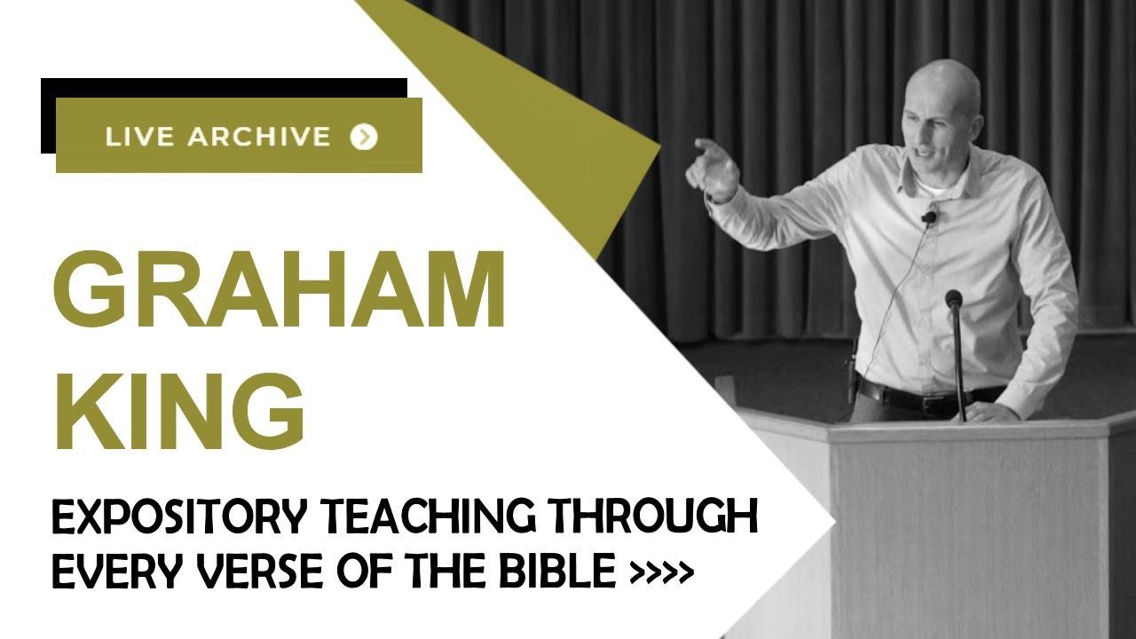 Christ's High Priestly Prayer Part two (John 17:1-8) - Graham King