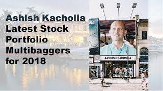 Ashish Kacholia Latest Stock Portfolio Multibaggers for 2018