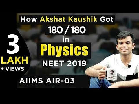 How Akshat Kaushik Scored 180 in Physics | NEET 2020 | NEET AIR -  3 | AIIMS AIR - 3 | Topper
