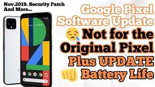 Google Pixel 4/4 XL Software Update, Battery Life Update, 90hz Refresh Rate Working Better! Plus!