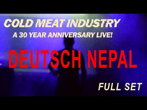DEUTSCH NEPAL - LIVE @ COLD MEAT INDUSTRY 30 YEARS ANNIVERSARY - 2017