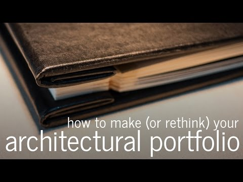 How to make an architectural portfolio (for Architects, Inte