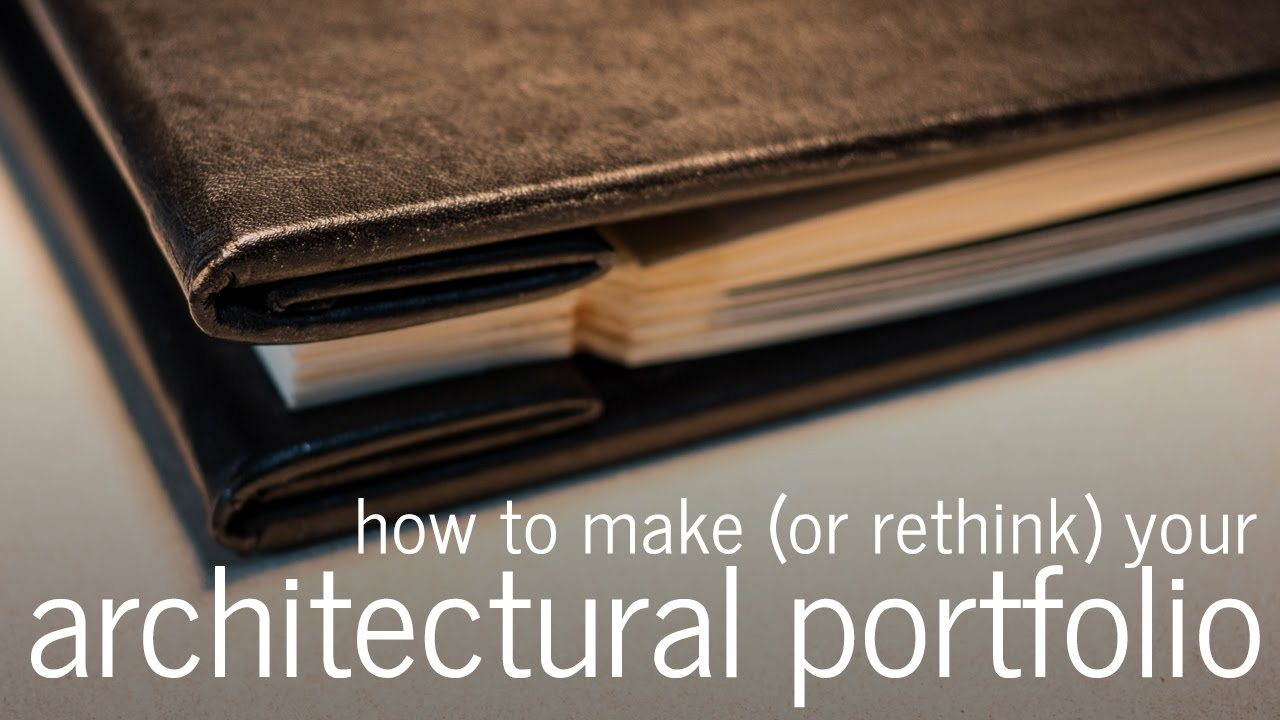how to make an architectural portfolio  for architects