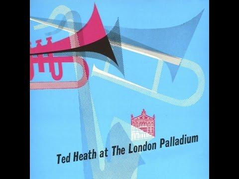TED HEATH LONDON PALLADIUM 1953