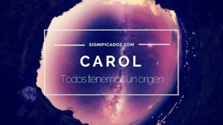 CAROL - Significado del Nombre Carol ♥
