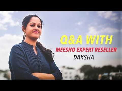 Meesho CEO interviews Expert Reseller Ms Daksha