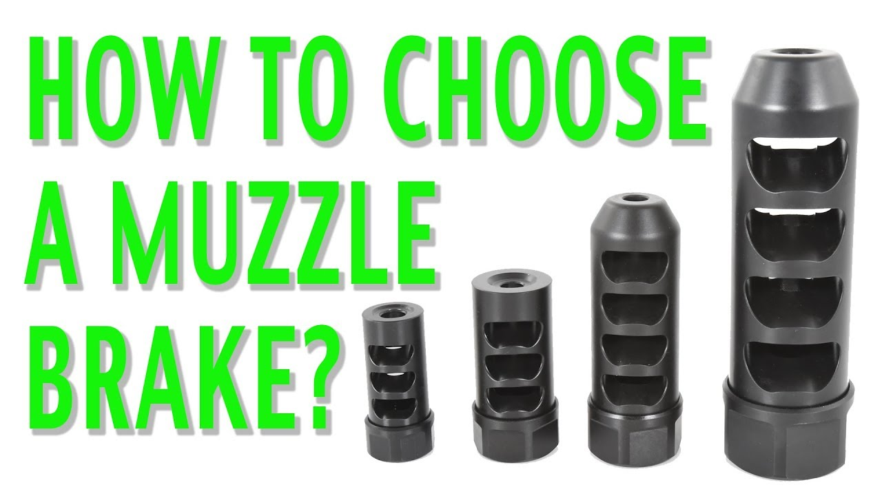 How To Choose A Muzzle Brake