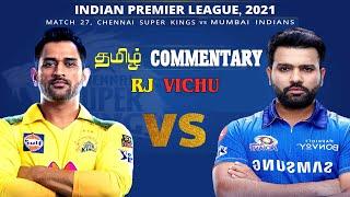 🔴 CSK VS MI Epic Match 27 IPL 2021 LIVE🔴 TAMIL COMMENTARY by RJ Vichu | CRICKET 19