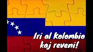 Iri al Kolombio kaj reveni! #Esperanto #Venezuela #Colombia #Traveling #EsperantoLives