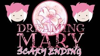 DREAMING MARY: F*cking Terrifying Ending