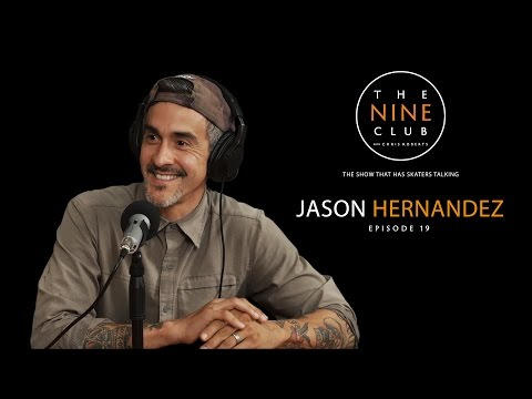 Jason Hernandez | The Nine Club With Chris Roberts - Episode 19