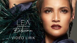 Lea Simanjuntak - Bersama (Official Lyric Video)
